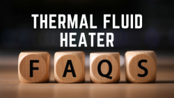 Thermal Fluid Heater FAQs